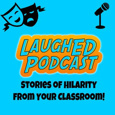 LaughED Podcast