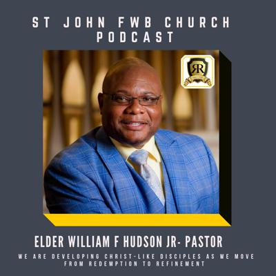 St. John FWB Church Podcast