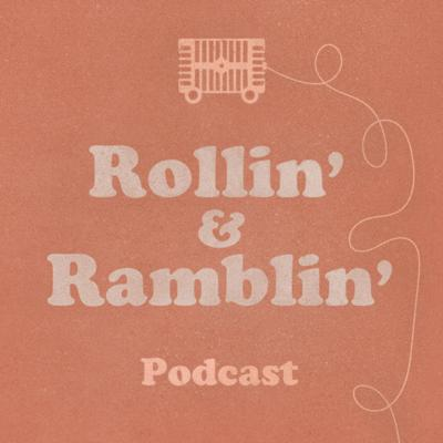Rollin' & Ramblin'