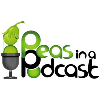 Peas in a Podcast