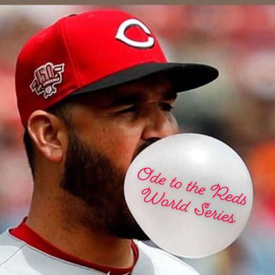 Ode to Reds World Series