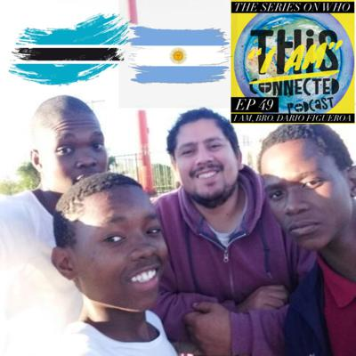 Cover art for EP 49: Brother Dario Figuero Missionary In Botswana, Africa