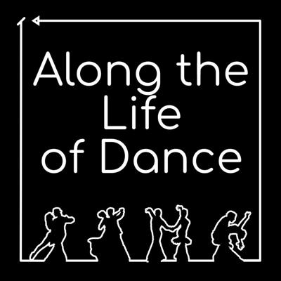 Cover art for Along the Life of Dance - Trailer