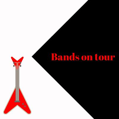 Bands on Tour