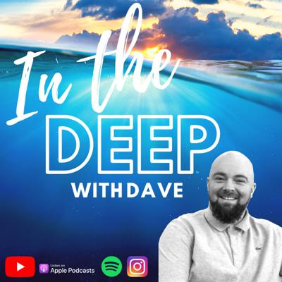 In The Deep With Dave - Dave Macmillan