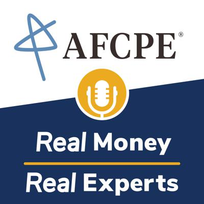 Real Money, Real Experts is a personal finance podcast written and produced by AFCPE®. With an audience of financial professionals, we strive to educate and entertain with a combination of expert tips, engaging interviews, and real-life storytelling. AFCPE® ensures the highest integrity of the financial counseling profession by certifying, connecting, and supporting diverse professionals. Our comprehensive programs, the AFC® (Accredited Financial Counselor®) and FFC® (Financial Fitness Coach), represent the gold standard of financial counseling and coaching certifications. And our membership community offers a place to share best practices, solve similar struggles, and access tools and resources that advance your career and enable you to better serve your clients.