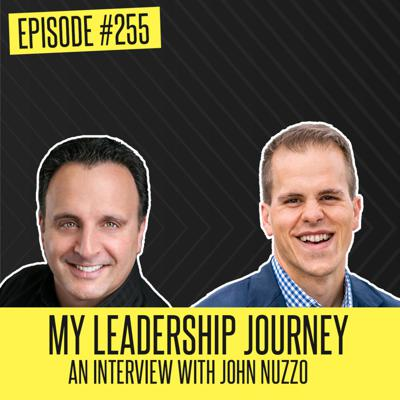 Cover art for My Leadership Journey with Doug Smith | An Interview with John Nuzzo