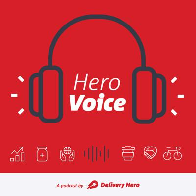 HeroVoice - A podcast by Delivery Hero
