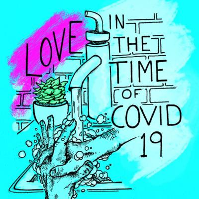 Love in the Time of COVID19