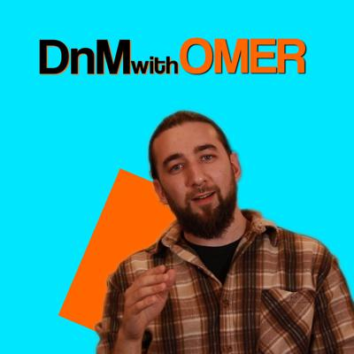 DnM with Omer