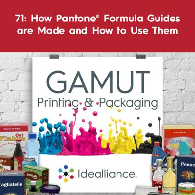 Cover art for 71: How Pantone® Formula Guides are Made and How to Use Them