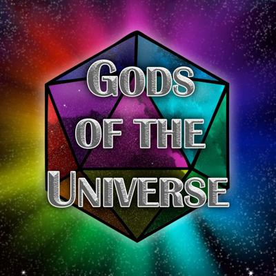 Gods of the Universe!