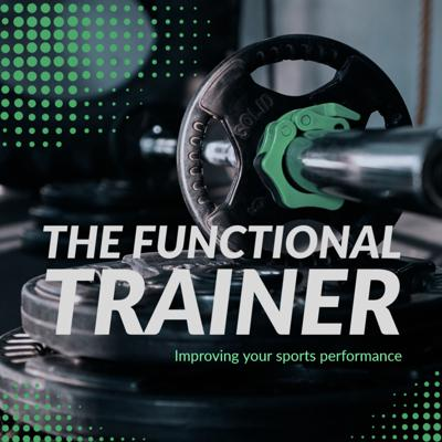 The Functional Trainer