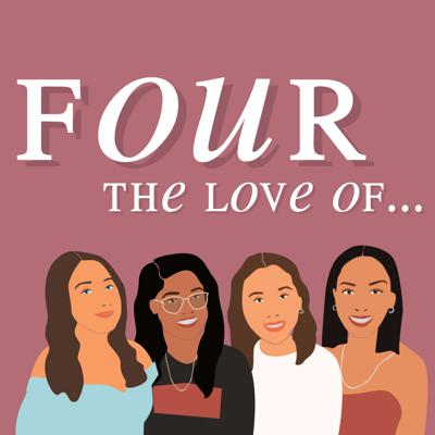 Four The Love Of...