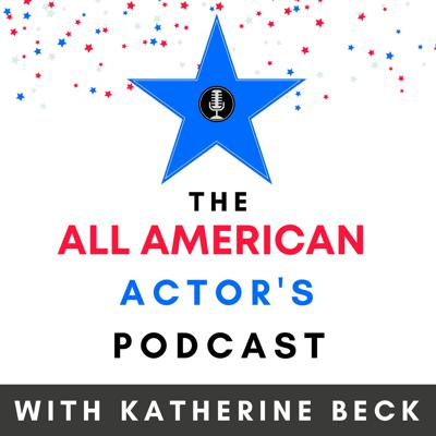 The All American Actor's Podcast