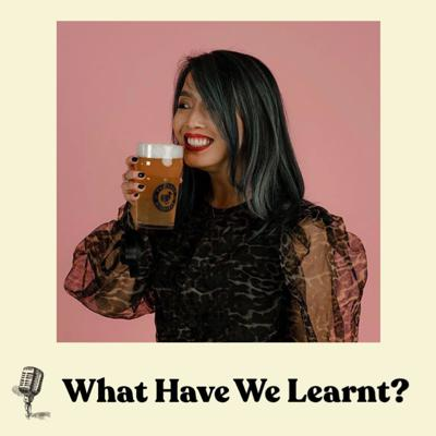 Cover art for Lucy Do | What Have We Learnt? | 'The Dodo Micropub, Buisness & Beer'