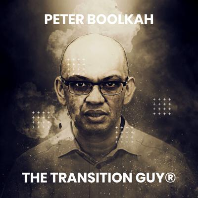 Business Owners & Entrepreneurs Podcast with Peter Boolkah   Business Coach   The Transition Guy®