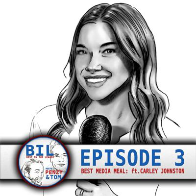 Cover art for Episode 3: Best Media Meal In The League (feat. Carley Johnston)