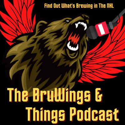 The BruWings & Things Podcast