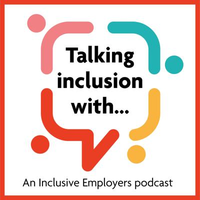 Talking inclusion with...