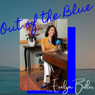 Out of the Blue with Evelyn Butler