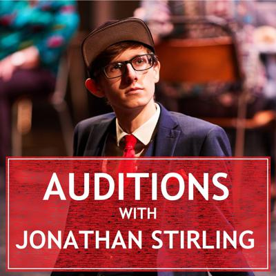 Auditions with Jonathan Stirling