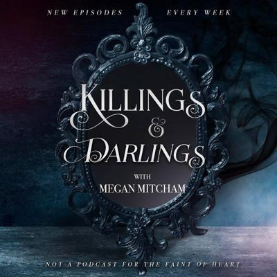 Killings & Darlings