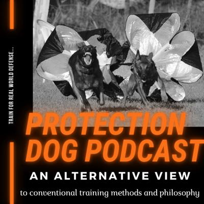 Protection Dog Podcast