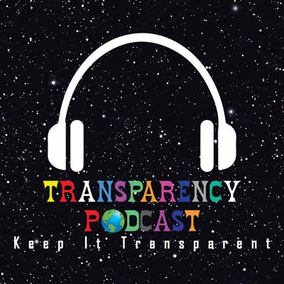 Transparency Podcast