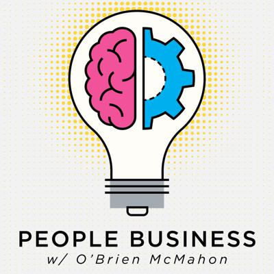 People Business w/ O'Brien McMahon