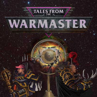 Tales From The Warmaster
