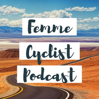 A podcast for women who love bicycles!  We we celebrate all forms of riding and all forms of women, so whether you're a road cyclist, mountain biker, or bike commuter, you'll find your tribe here.  Each week we'll week bring you interviews from inspiring women, and offer tips and tricks to help you thrive on the bike.