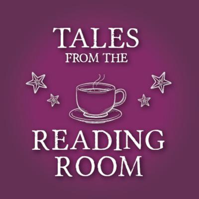 Tales from the Reading Room
