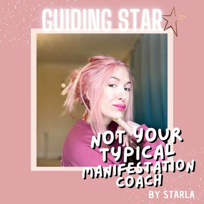Guiding Star - Not your typical manifestation coach