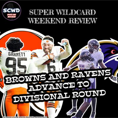 Cover art for Super WildCard Weekend: Browns Stun the Steelers!!!!
