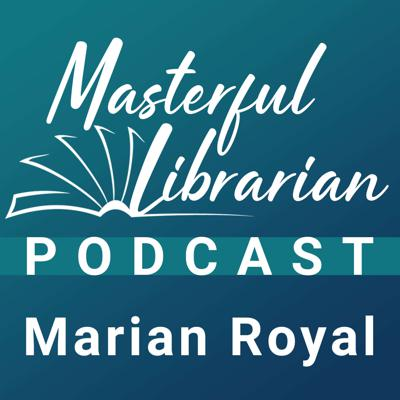 Masterful Librarian Podcast