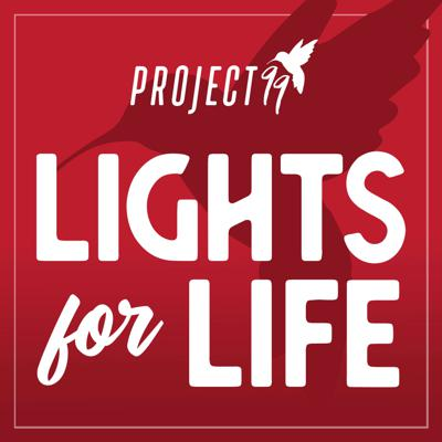 Lights for Life Podcast