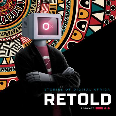 ReTold | Stories of Digital Africa
