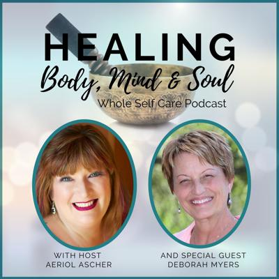 Cover art for Partner with your body to create a better life with Deborah Myers