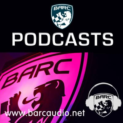 BARC - The British Automobile Racing Club Audio News and Interviews