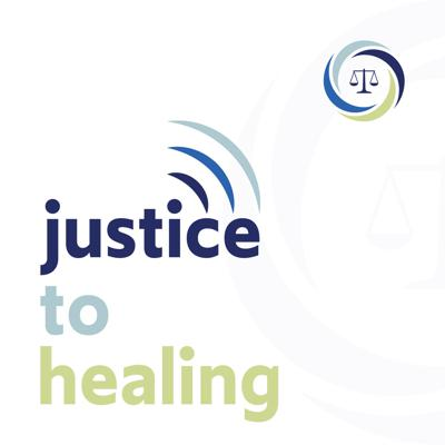 Justice to Healing