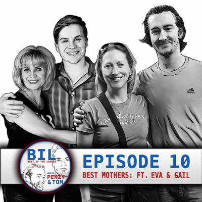 Cover art for Episode 10: Best Mothers In The League (feat. Gail Penhollow & Eva Gazzola)