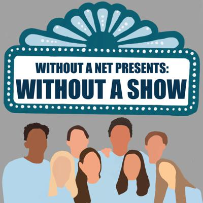 Without a Show