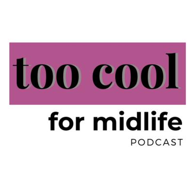 Too Cool For Midlife