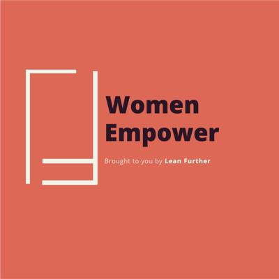 Women Empower: By Lean Further