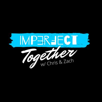 Imperfect Together