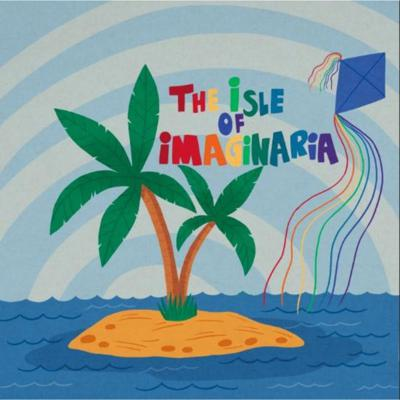 The Isle of Imaginaria