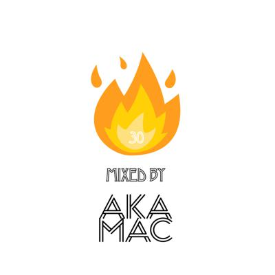 Cover art for Hot 30 Episode 2 Mixed by AKA-MAC