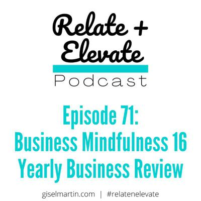 Cover art for S6E12 - Relate + Elevate 71: Business Mindfulness Ep. 16