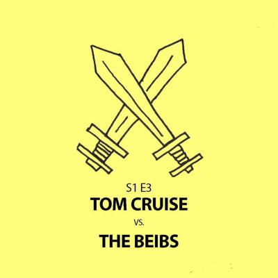 Cover art for Tom Cruise vs The Beibs